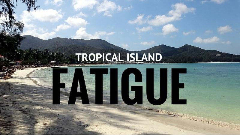 Tropical Island Fatigue On Koh Phangan