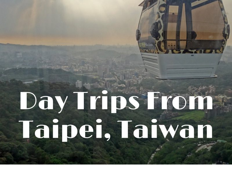 Day Trips From Taipei, Taiwan