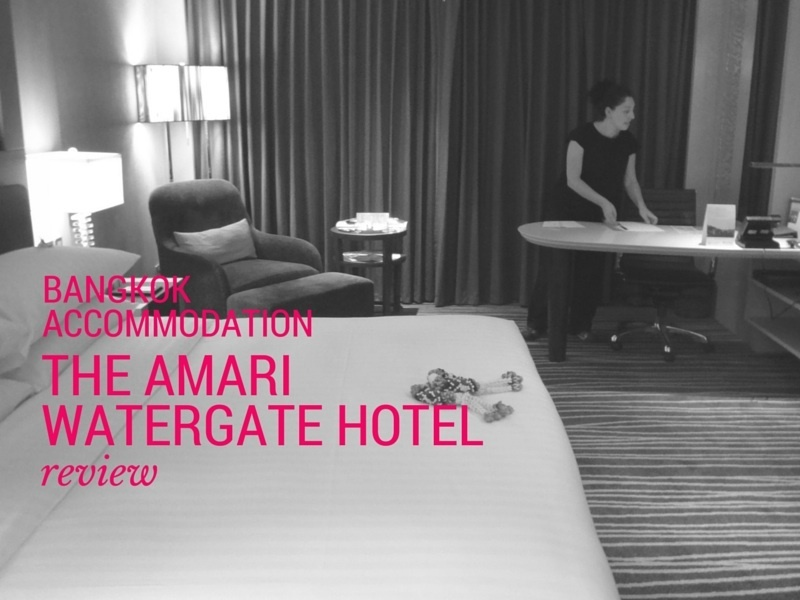 Bangkok Accommodation – Amari Watergate Hotel Review