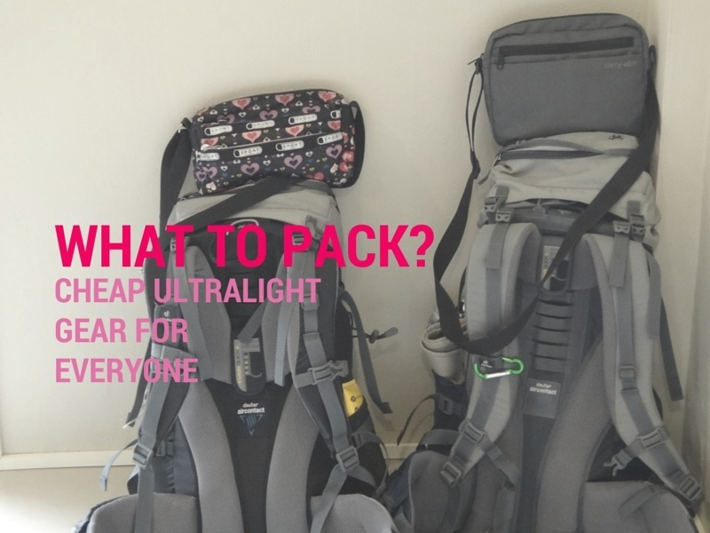 What To Pack? Cheap Ultralight Gear For Everyone