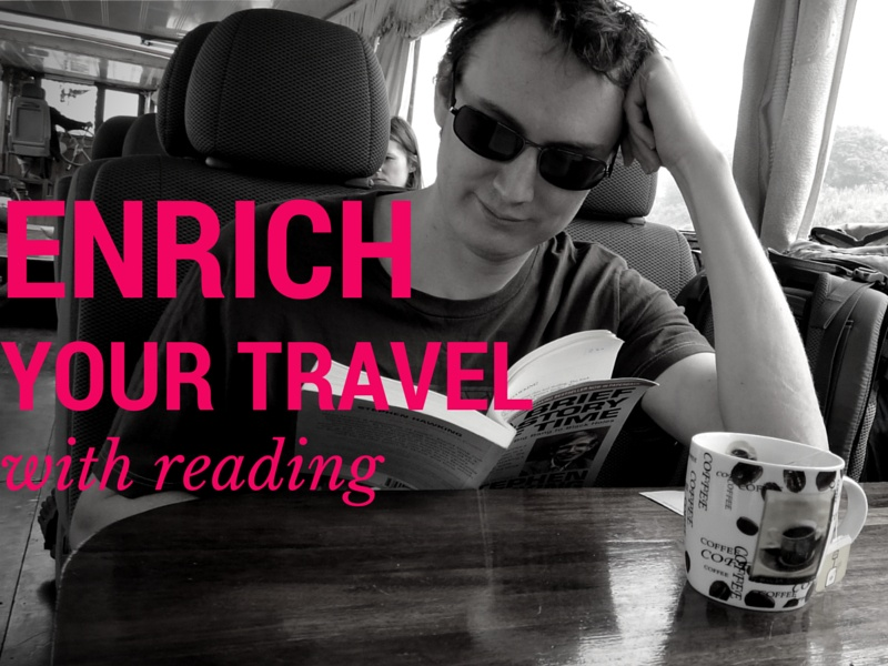Enrich Your Travel… With Reading