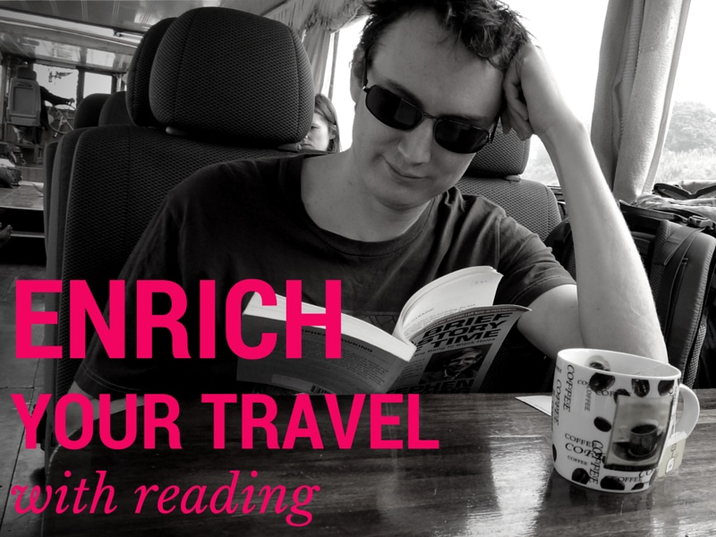 Enrich Your Travel With Reading
