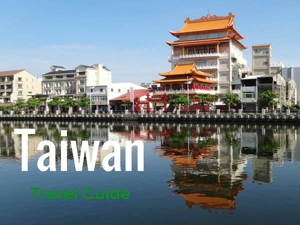 Taiwan travel guide, how to get around taiwan,taiwanese food, what to do in taiwan and more
