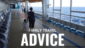 Family Travel Advice